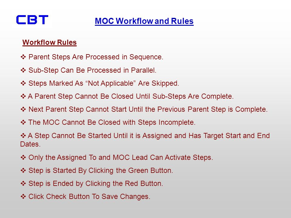 Workflow Rules Parent Steps Are Processed in Sequence. Sub-Step Can Be Processed in Parallel. Steps Marked As Not Applicable Are Skipped.