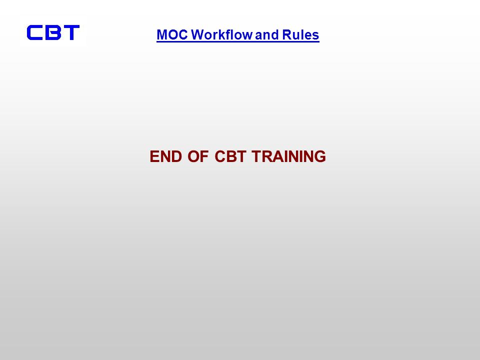 END OF CBT TRAINING