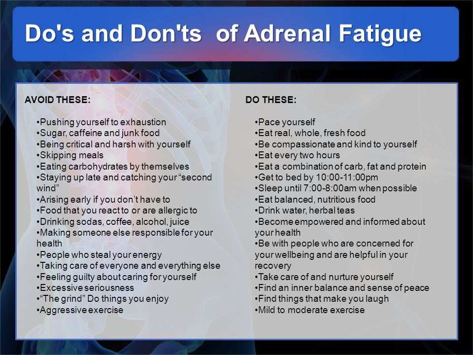 Do s and Don ts of Adrenal Fatigue