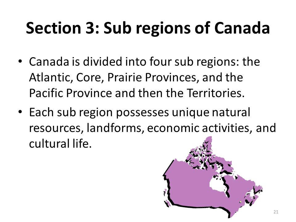 Section 3: Sub regions of Canada