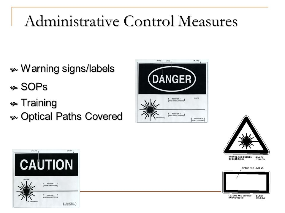 Administrative Control Measures