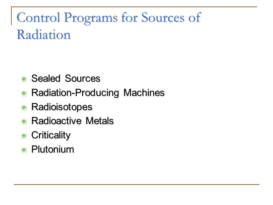 Control Programs for Sources of Radiation