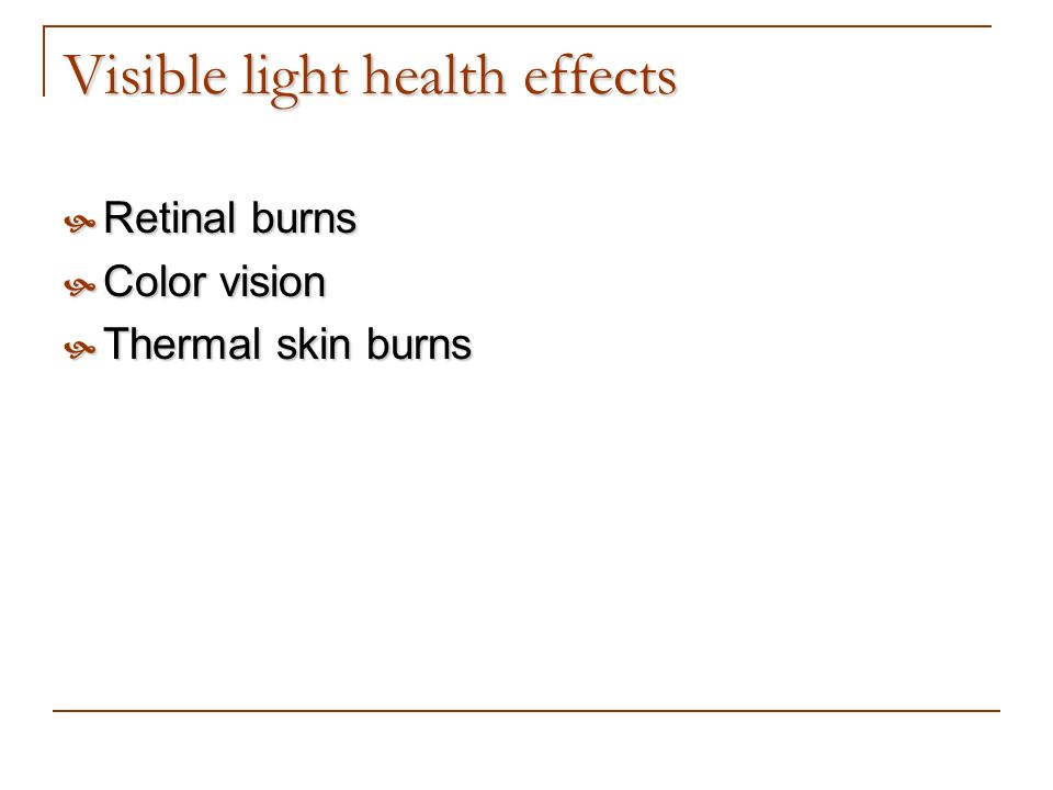 Visible light health effects