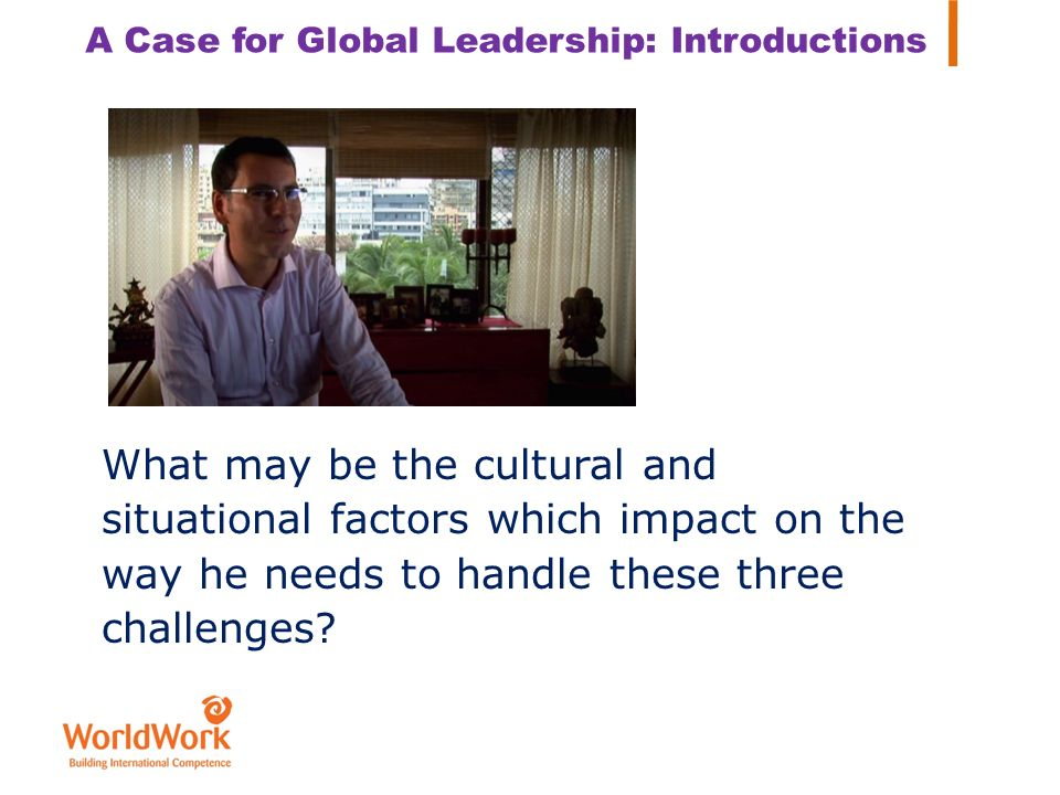 A Case for Global Leadership: Introductions