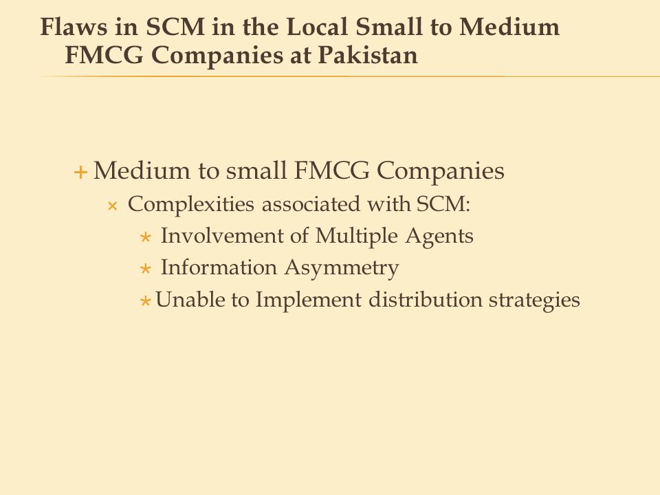 Flaws in SCM in the Local Small to Medium FMCG Companies at Pakistan