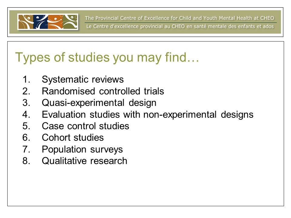 Types of studies you may find…