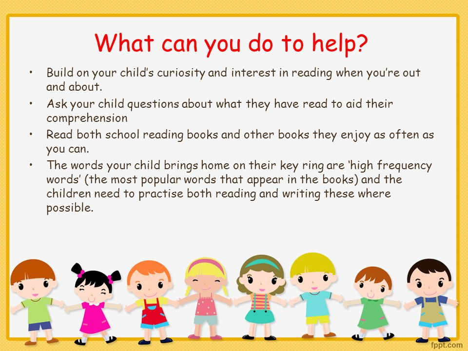 What can you do to help Build on your child's curiosity and interest in reading when you're out and about.