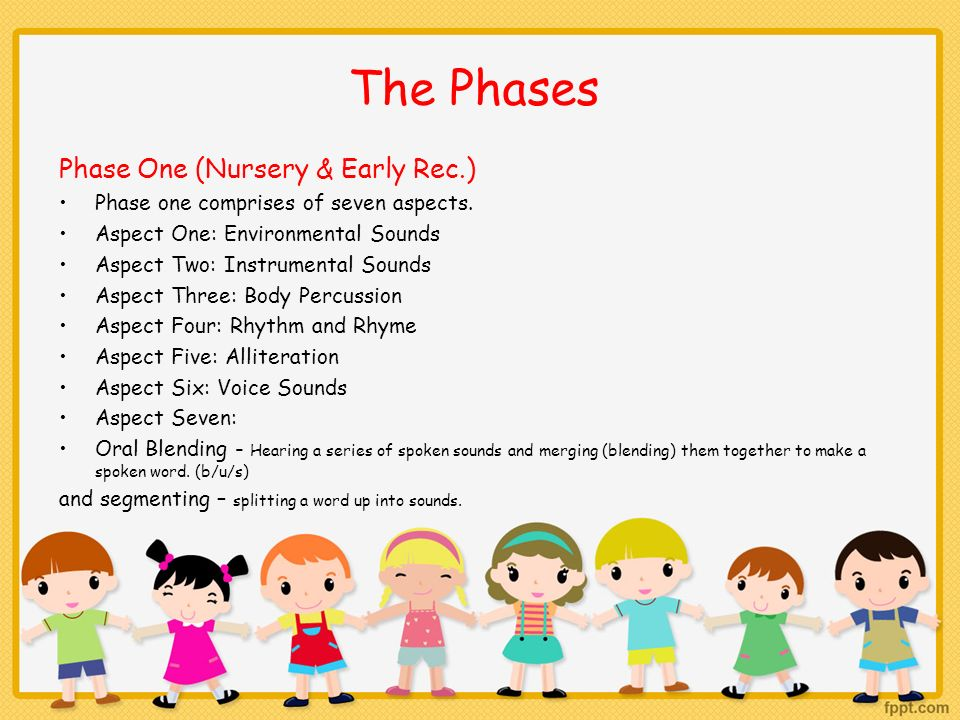 The Phases Phase One (Nursery & Early Rec.)