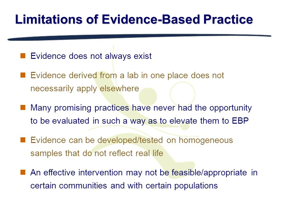 Limitations of Evidence-Based Practice