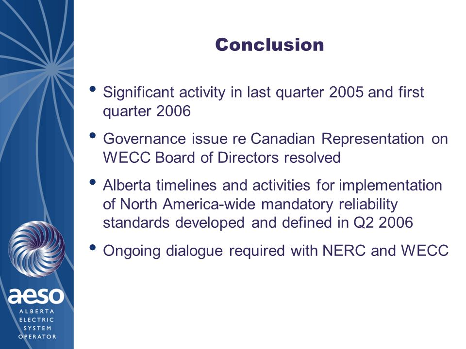 Conclusion Significant activity in last quarter 2005 and first quarter