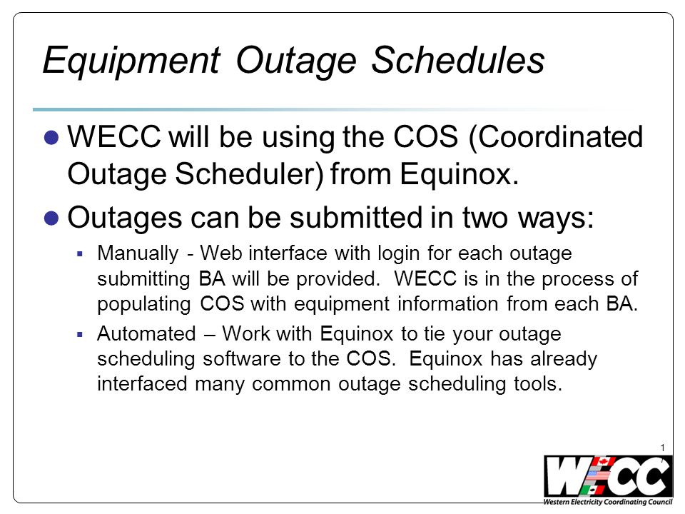 Equipment Outage Schedules