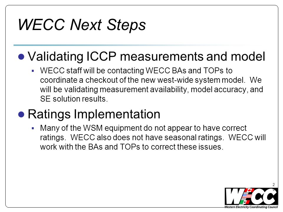 WECC Next Steps Validating ICCP measurements and model