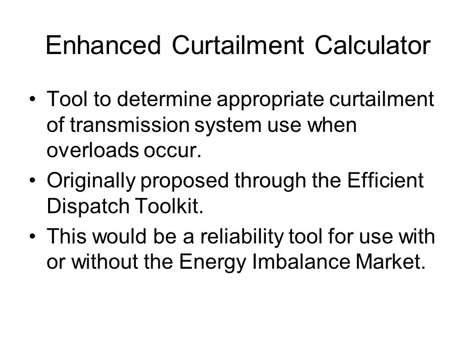 Enhanced Curtailment Calculator