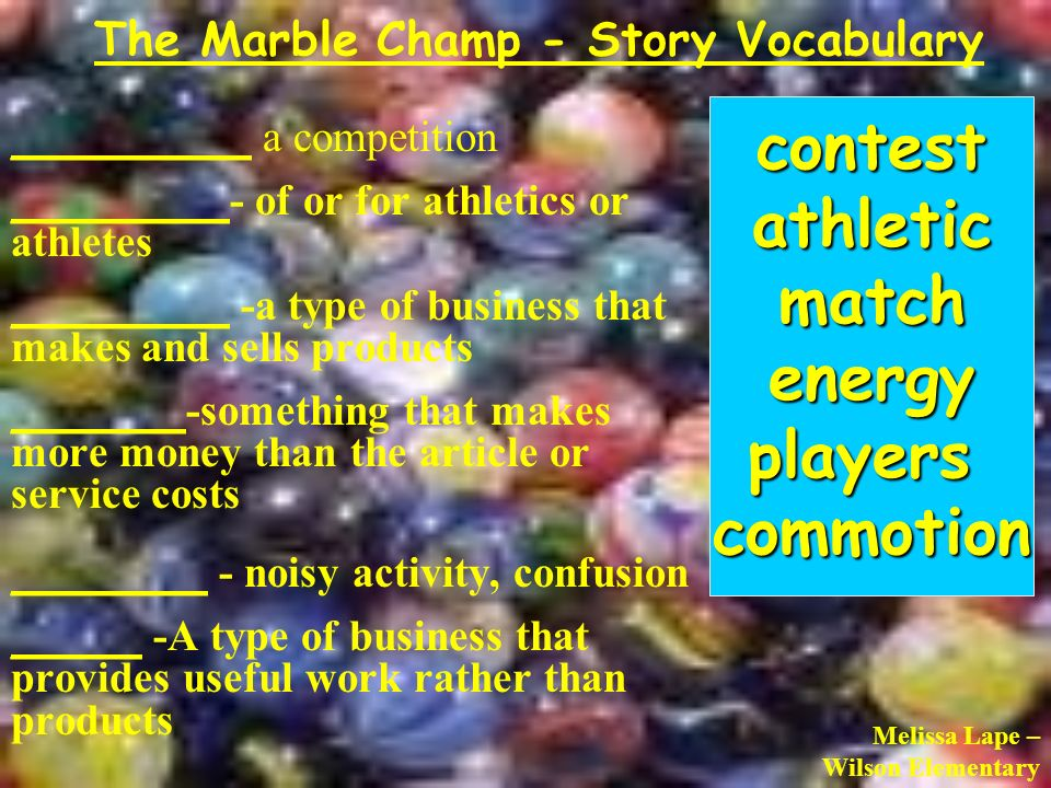 The Marble Champ Story Vocabulary Ppt Video Online Download
