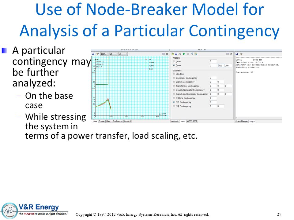 Use of Node-Breaker Model for Analysis of a Particular Contingency