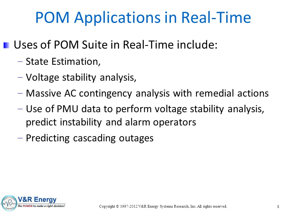 POM Applications in Real-Time