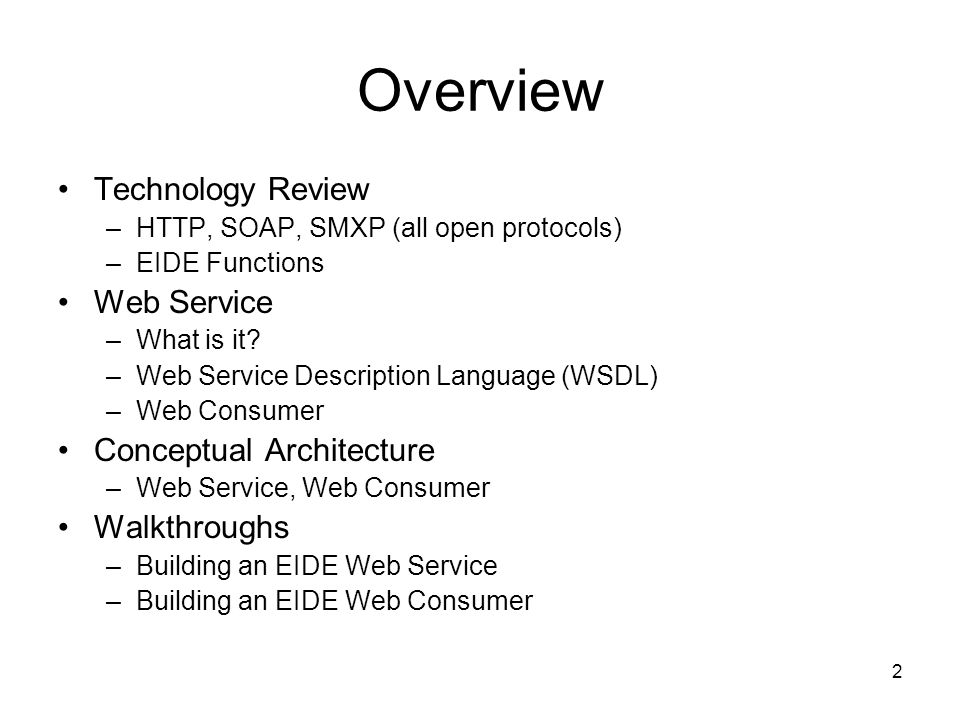 Overview Technology Review Web Service Conceptual Architecture