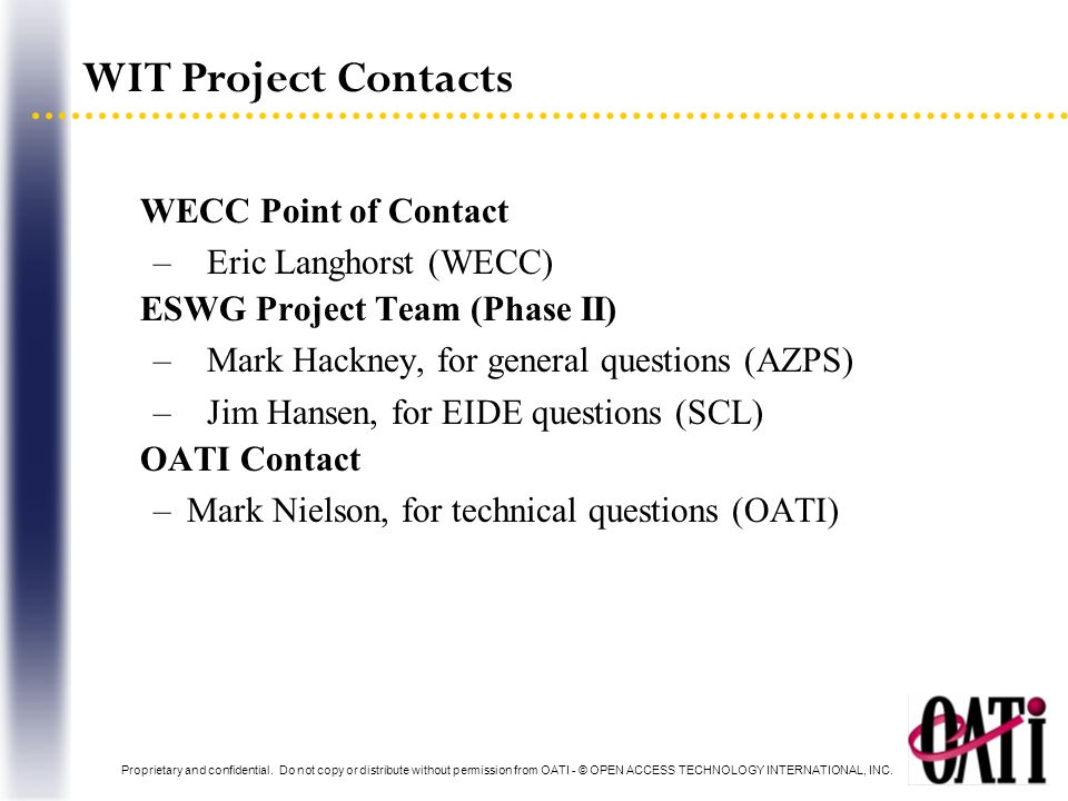 WIT Project Contacts WECC Point of Contact Eric Langhorst (WECC)