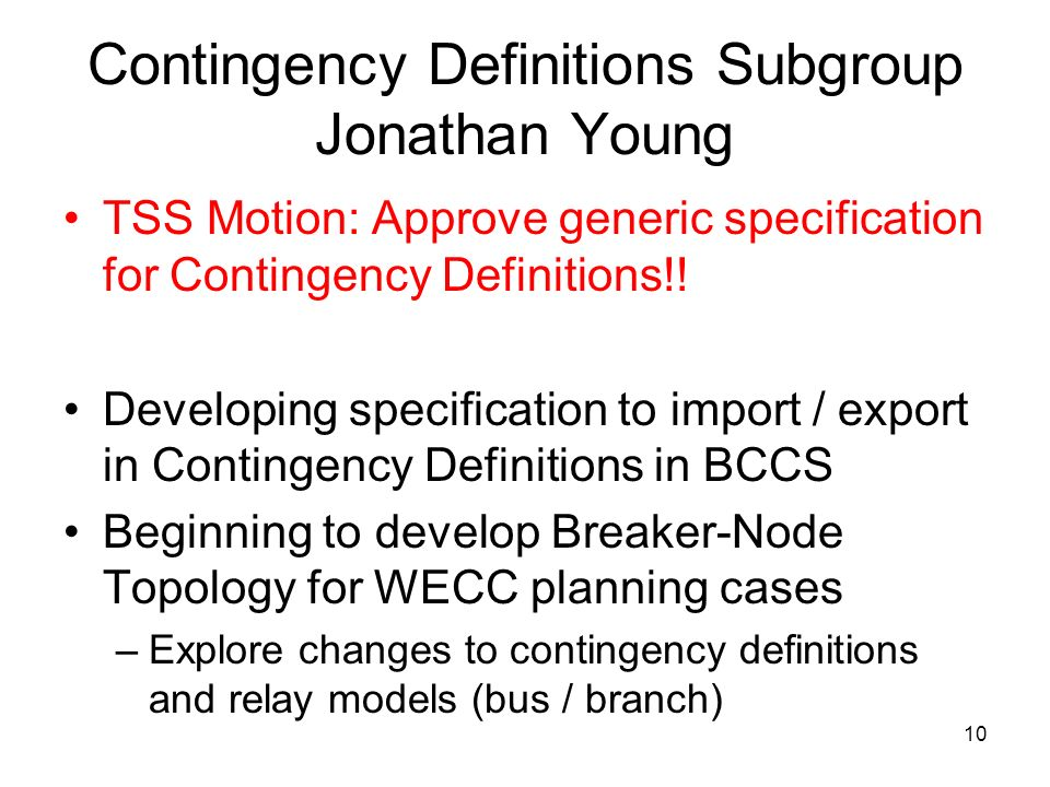 Contingency Definitions Subgroup Jonathan Young