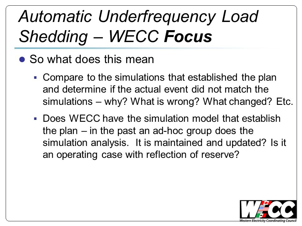Automatic Underfrequency Load Shedding – WECC Focus