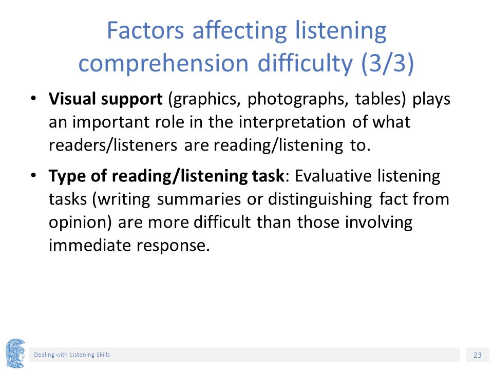 the factors that affect listening essay The essay is about the factors that affect the way that children develop this is the question: some people think that the main factors influencing a child's development these days are things such as television, friends, and music.