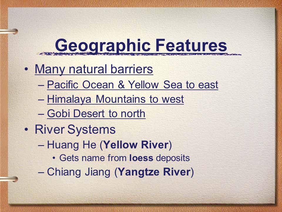 Geographic Features Many natural barriers River Systems