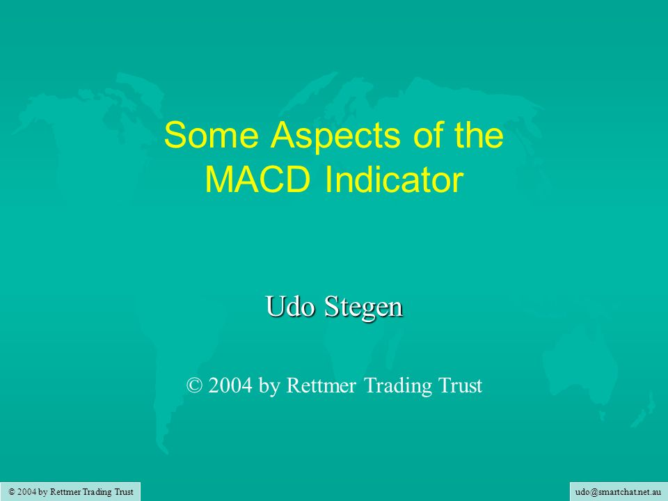 Some Aspects of the MACD Indicator