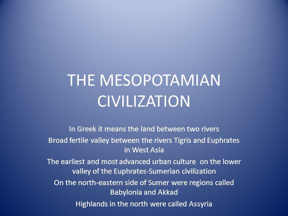 The mesopotamian civilization ppt download.