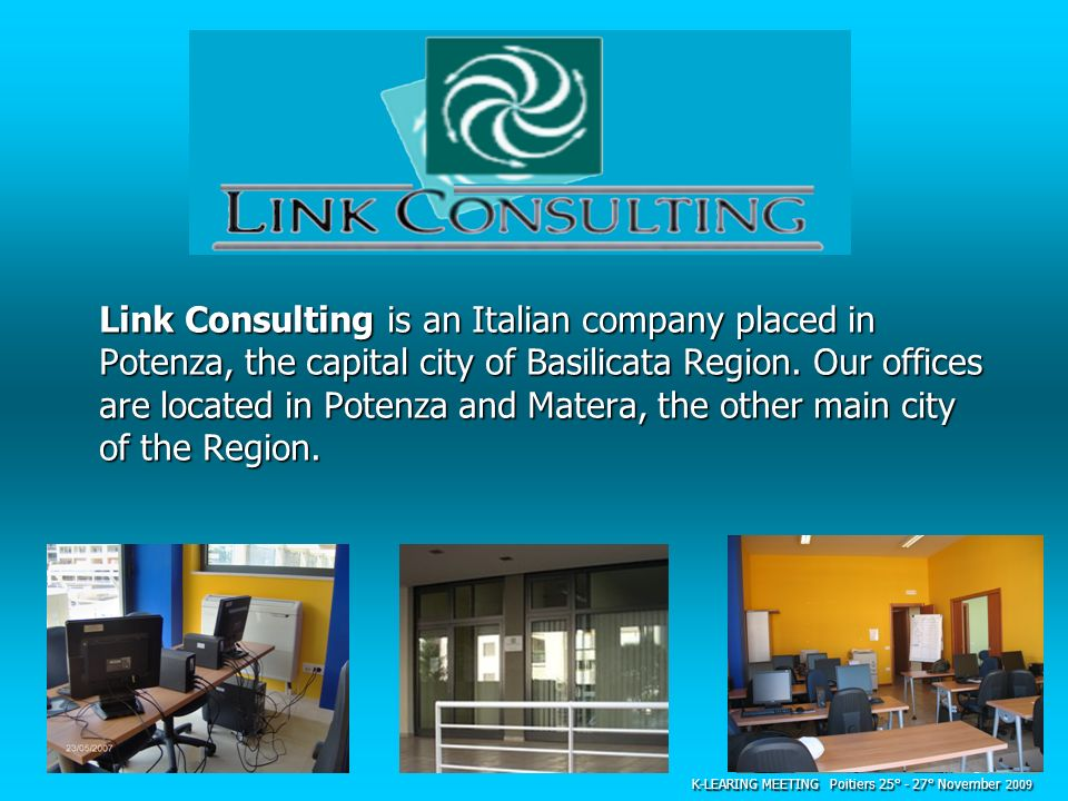 Link Consulting is an Italian company placed in Potenza, the capital city of Basilicata Region. Our offices are located in Potenza and Matera, the other main city of the Region.