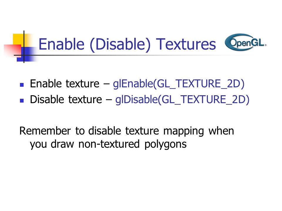 Enable (Disable) Textures