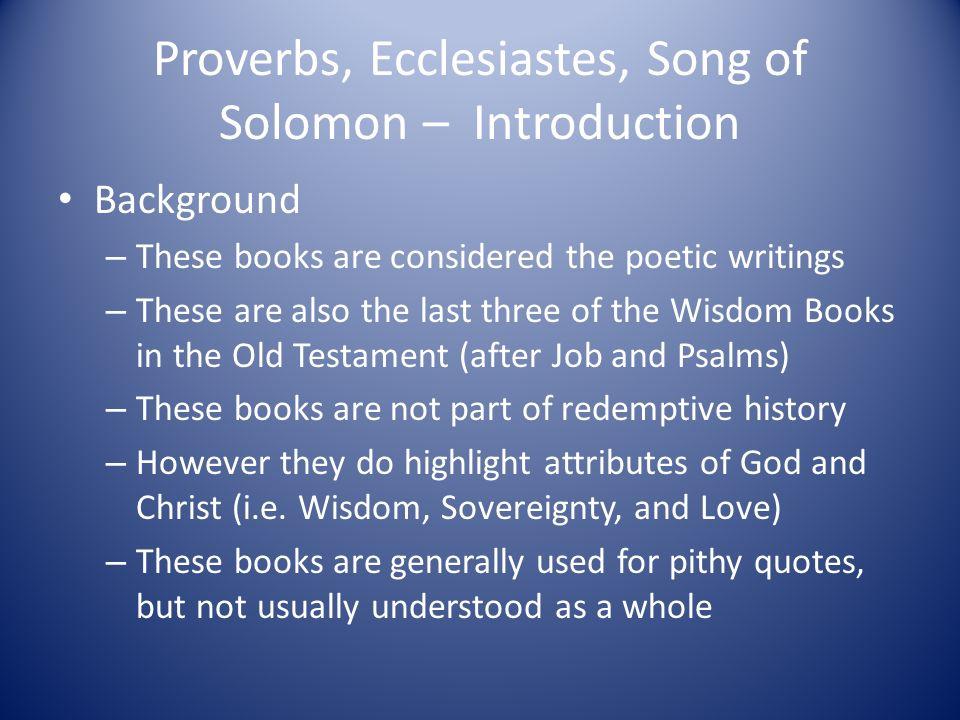 Old Testament Survey Proverbs Ecclesiastes Song Of Solomon Ppt