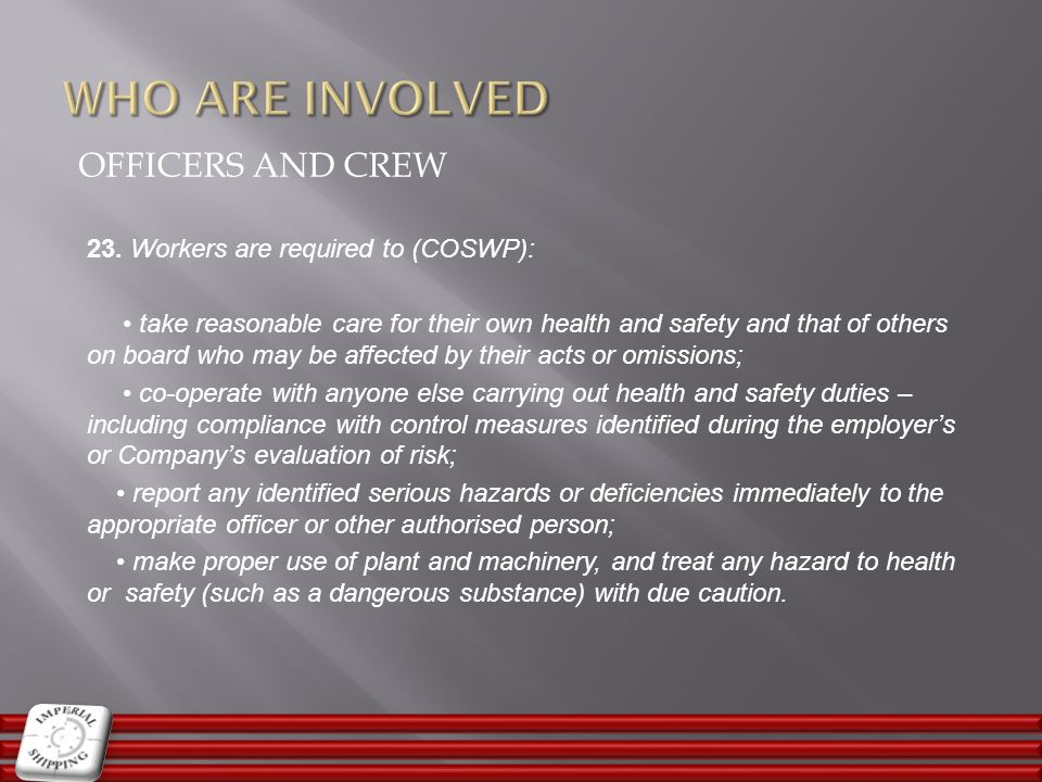 WHO ARE INVOLVED OFFICERS and CREW
