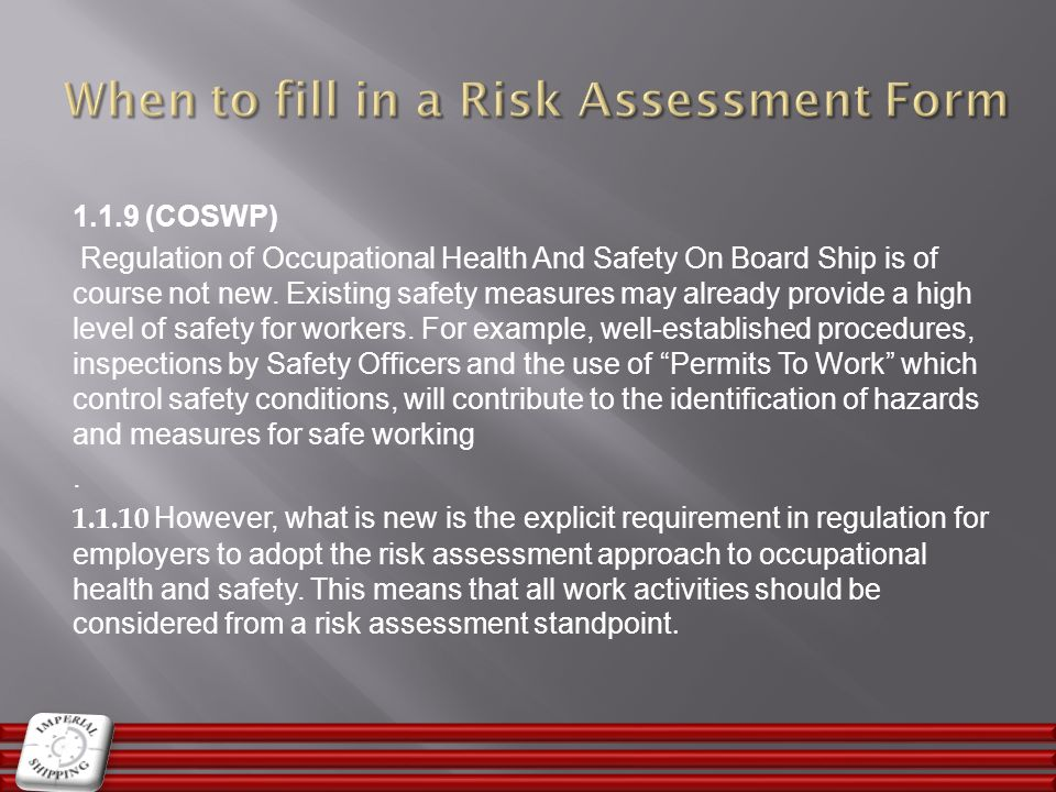 When to fill in a Risk Assessment Form