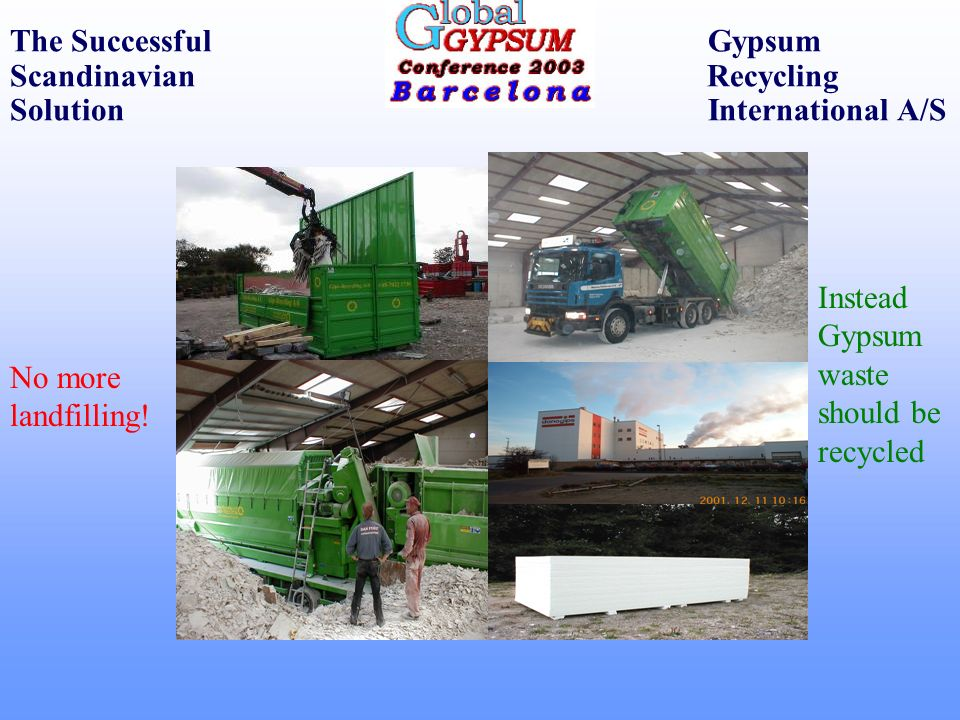 The Successful Gypsum Scandinavian Recycling Solution International A/S