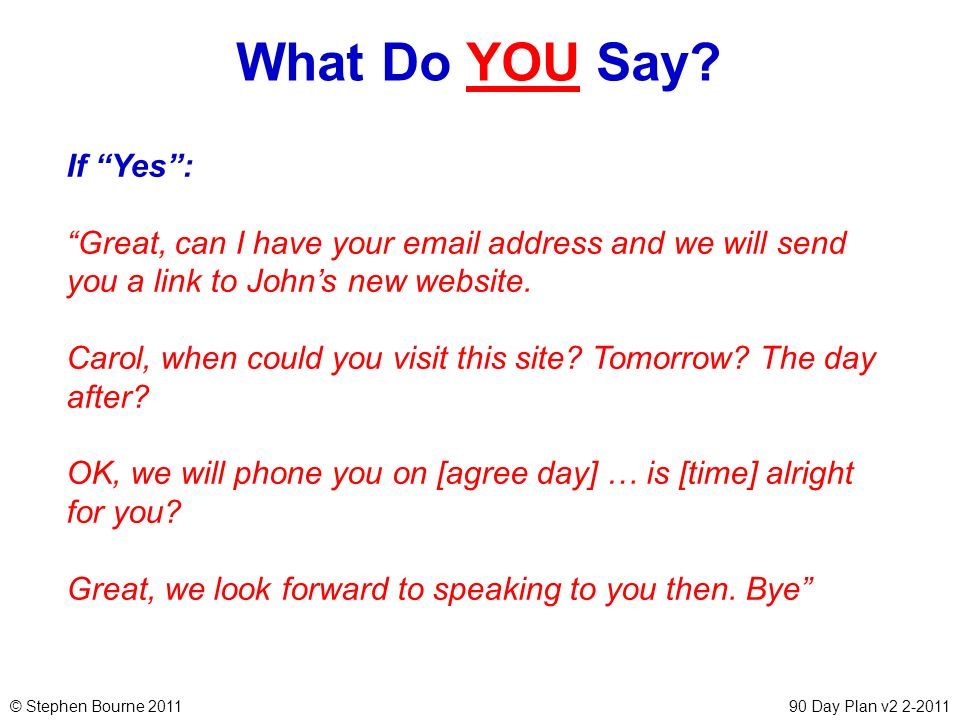 What Do YOU Say If Yes :
