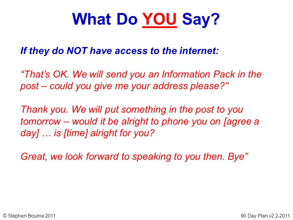 What Do YOU Say If they do NOT have access to the internet: