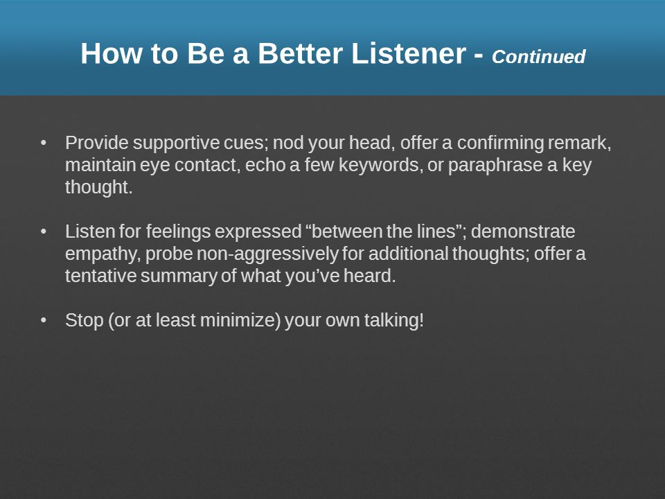 How to Be a Better Listener - Continued