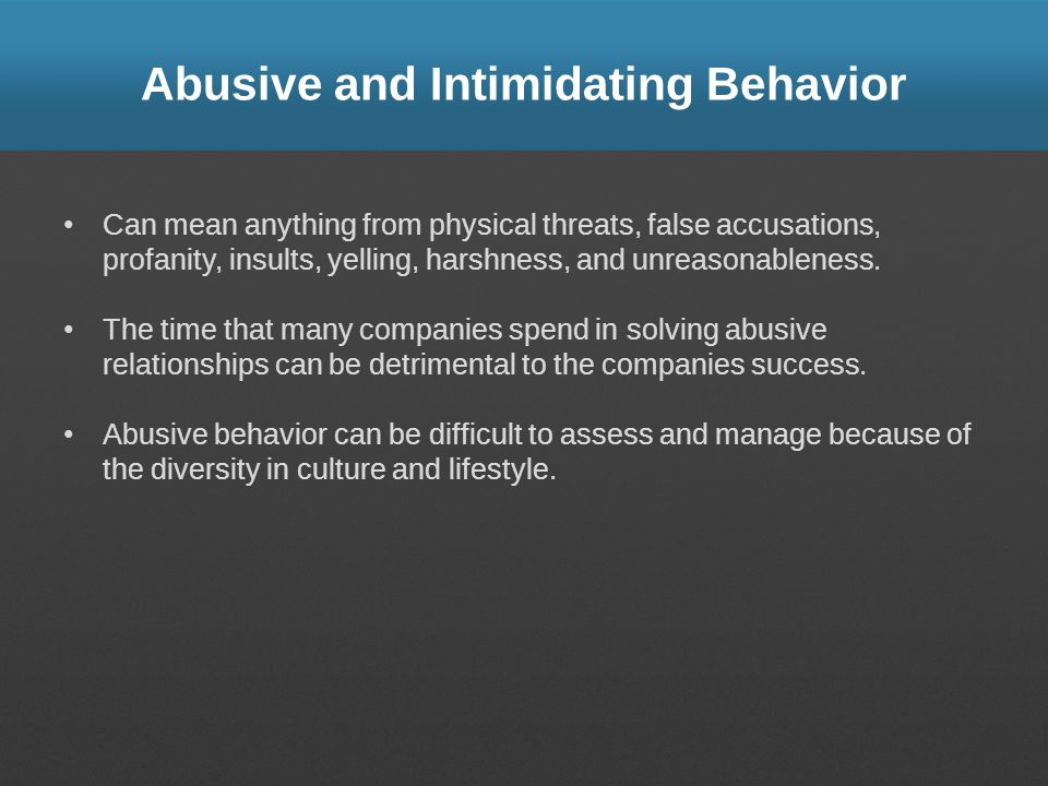 abusive or intimidating behavior in the workplace