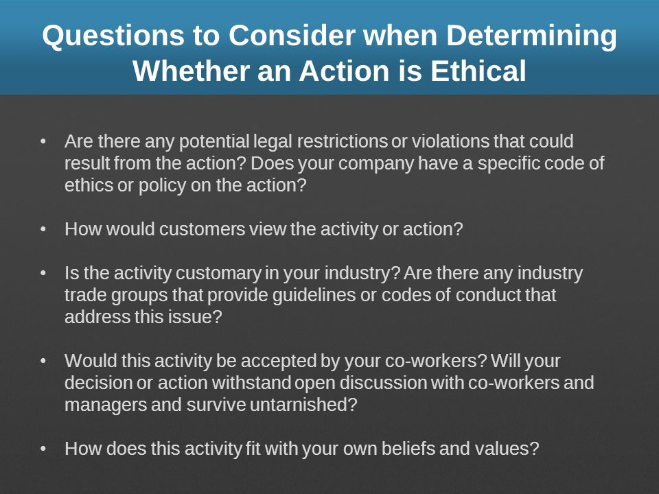 Questions to Consider when Determining Whether an Action is Ethical
