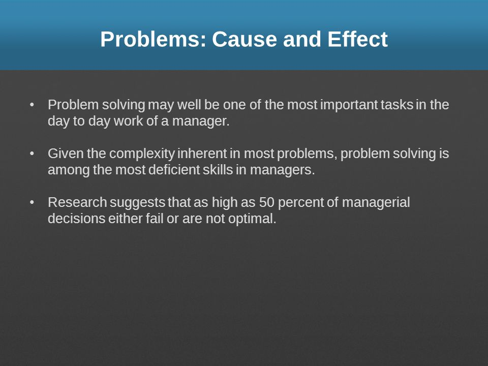 Problems: Cause and Effect