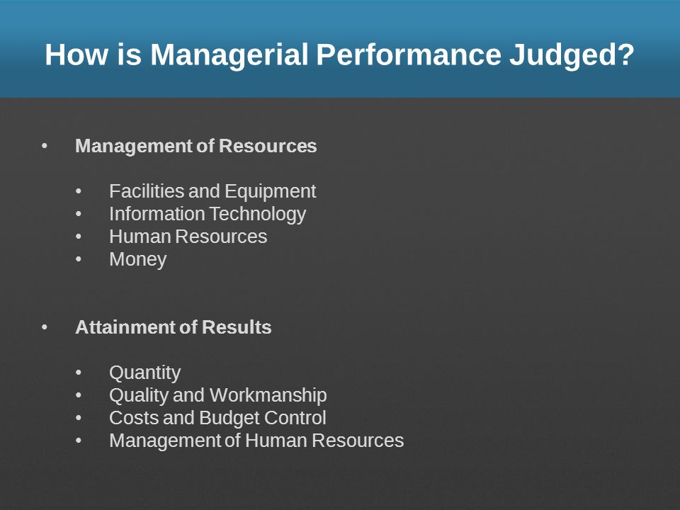 How is Managerial Performance Judged