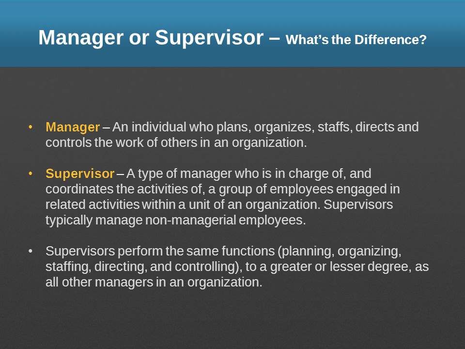 Manager or Supervisor – What's the Difference