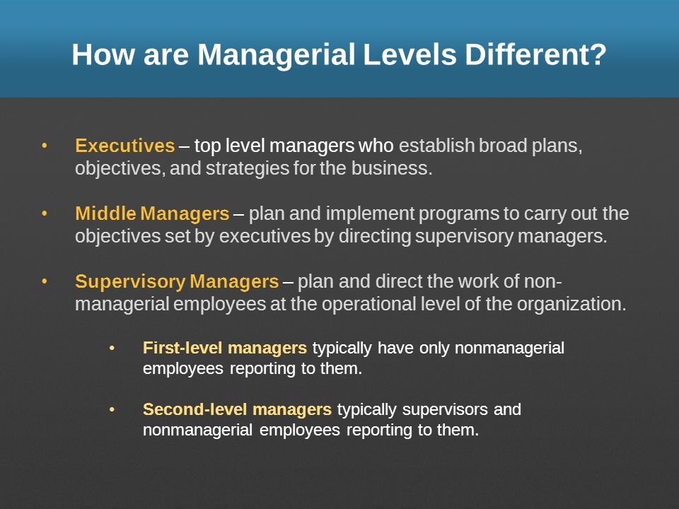 How are Managerial Levels Different