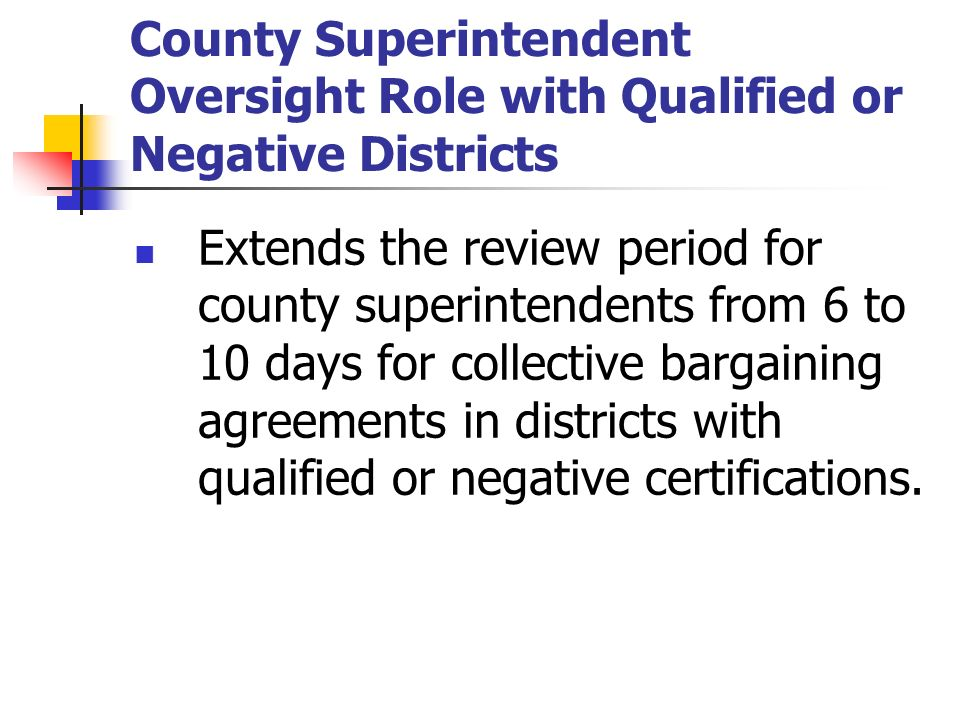 County Superintendent Oversight Role with Qualified or Negative Districts