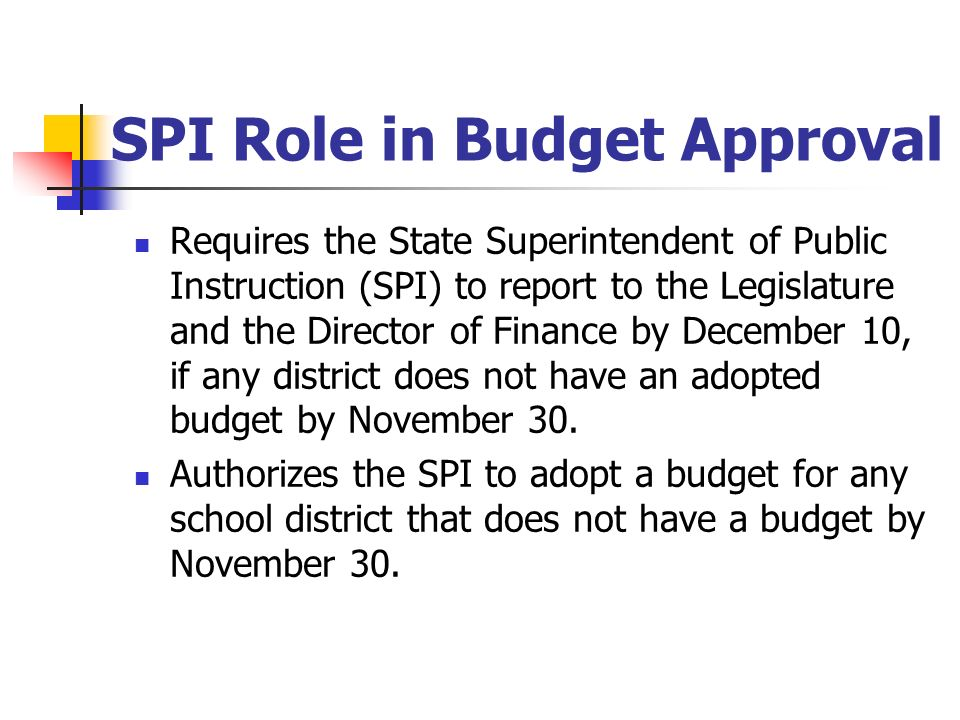 SPI Role in Budget Approval
