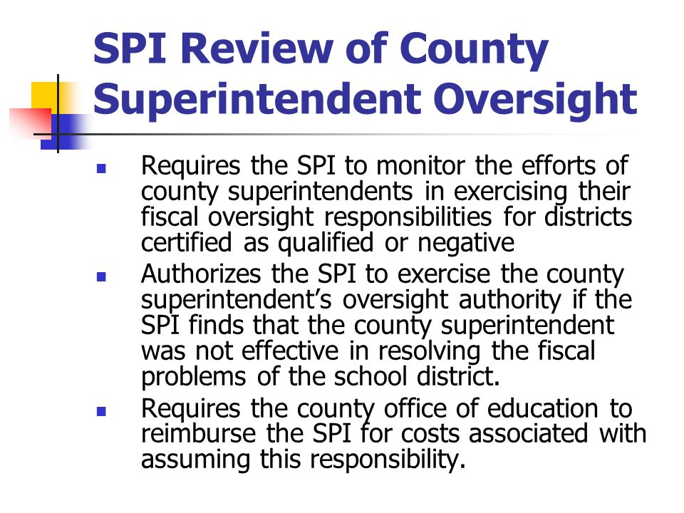 SPI Review of County Superintendent Oversight