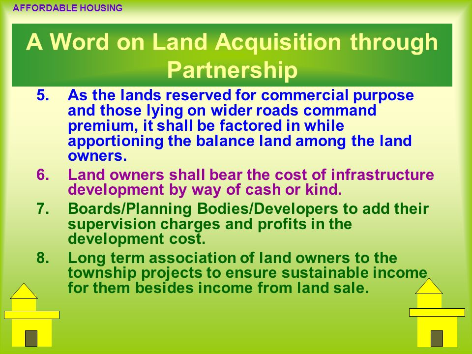 A Word on Land Acquisition through Partnership