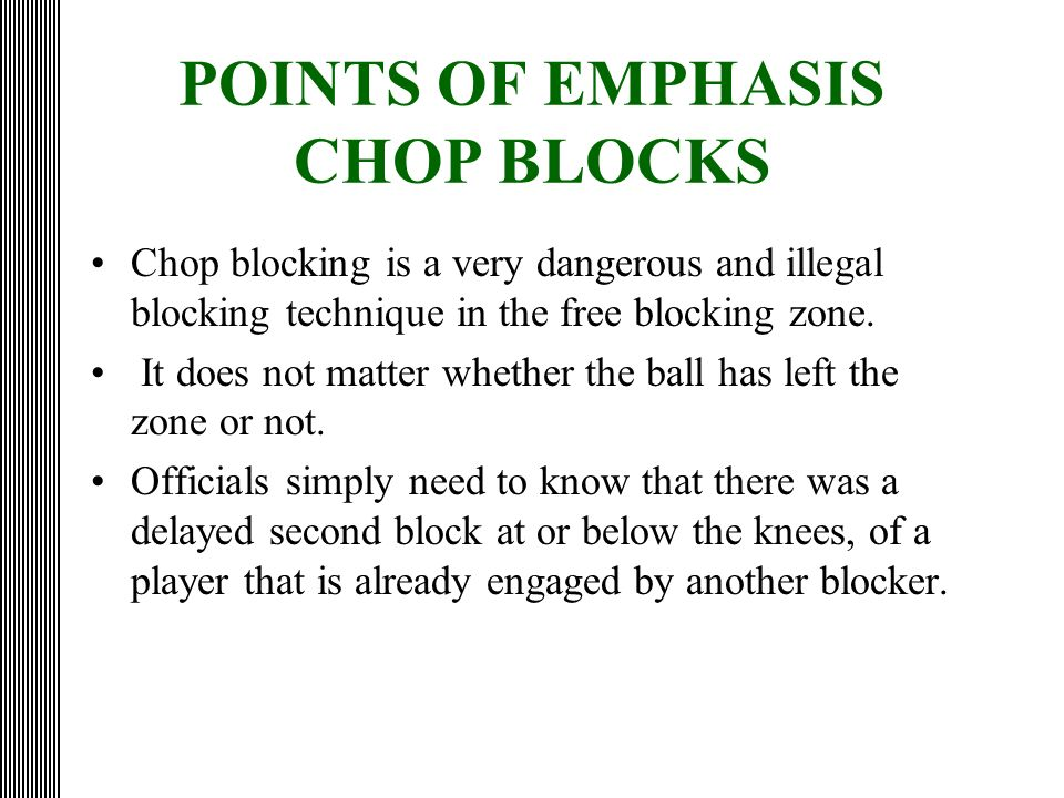 POINTS OF EMPHASIS CHOP BLOCKS