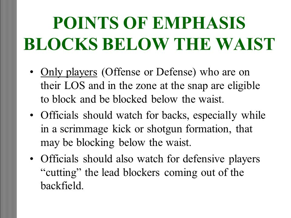 POINTS OF EMPHASIS BLOCKS BELOW THE WAIST