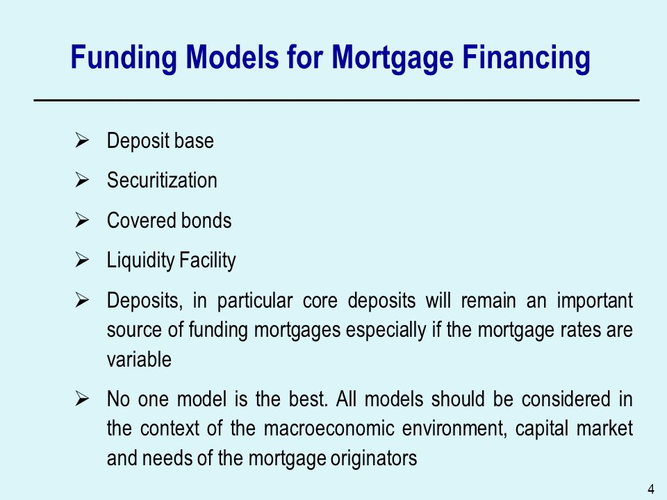 Funding Models for Mortgage Financing